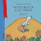 Patito Busca a Su Mama by Lola Nunez, Rocio Anton (Hardback, 2015)