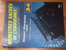 $$$ Fascicule Les monstres sacres de l'endurance N°34 Dauer Porsche 1994