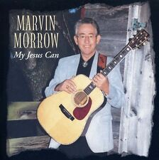 Marvin Morrow - My Jesus Can [New CD]