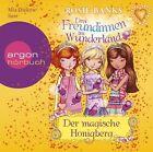 Drei Freundinnen im Wunderland 07: Der magische Honigberg von Rosie Banks (2013)