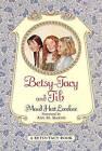 Betsy-Tacy and Tib by Maud Hart Lovelace (Hardback, 2000)