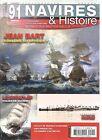 NAVIRE & HISTOIRE N°91 JEAN BART CORSAIRE OU OFFICIER ? / LE SEEADLER / LE CURIE