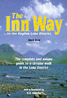 The Inn Way to the English Lake District: Complete and Unique Guide to a Circular Walk in the Lake District by Mark Reid (Paperback, 1998)