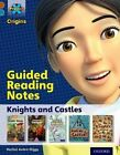 Project X Origins: Brown Book Band, Oxford Level 9: Knights and Castles: Guided Reading Notes by Rachel Axten-Higgs (Paperback, 2014)