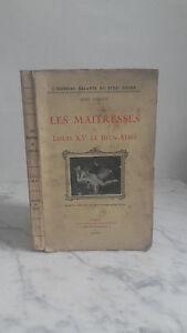 Jean Hervez - Les Maitresses de Louis XV la Bien Aimé - 1924