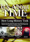 It's About Time: How Long History Took by Mike Flanagan (Paperback)