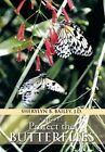 Protect the Butterflies by Sherylyn B Bailey J D (Hardback, 2013)