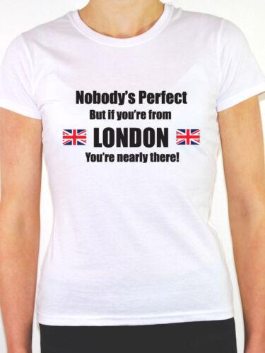 Nessuno è perfetto Regno Unito a tema WOMEN/'S T-SHIRT ma se stai da Londra-capitale