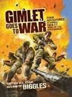 Gimlet Goes to War by W. E. Johns (Hardback, 2010)