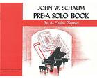 Pre-A Solo Book by John Schaum (Paperback / softback, 1985)