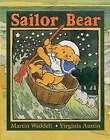 Sailor Bear by Martin Waddell (Hardback, 2004)