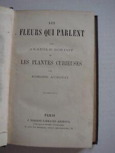 A-BORDOT-LES-FLEURS-QUI-PARLENT-E-AUDOUIT-LES-PLANTES-CURIEUSES-ED-VERMOT