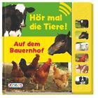 Hör mal die Tiere! - Auf dem Bauernhof von Sabrina Janson (2015, Gebundene Ausgabe)