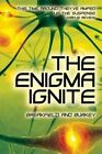 The Enigma Ignite by Roxanne E Burkey, Charles V Breakfield (Paperback / softback, 2014)