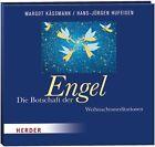 Die Botschaft der Engel von HansJürgen Hufeisen und Margot Kässmann (2012)