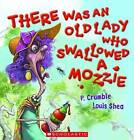 There Was an Old Lady Who Swallowed a Mozzie by P. Crumble (Paperback, 2010)