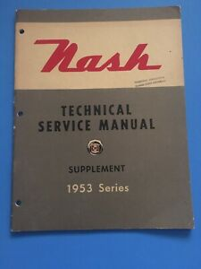 1953-Nash-Technical-Service-Repair-Manual-Supplement-Rambler-Ambassador-OEM