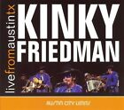 Live from Austin TX * by Kinky Friedman (CD, Jul-2007, New West (Record Label))