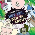Regular Show: Hey Bro Did Ya Know? by Scholastic Australia (Paperback, 2015)