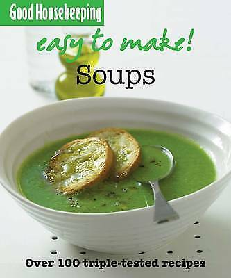 """""""AS NEW"""" Good Housekeeping, Easy to Make! Soups Book"""
