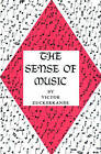 The Sense of Music by Victor Zuckerkandl (Paperback, 1967)