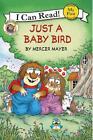 Little Critter: Just a Baby Bird von Mercer Mayer (2016, Taschenbuch)