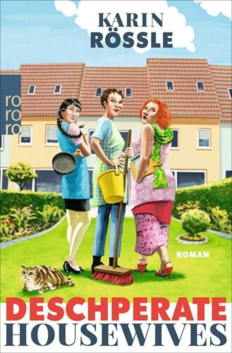 1 von 1 - Deschperate Housewives von Karin Rössle (2016, Taschenbuch), UNGELESEN
