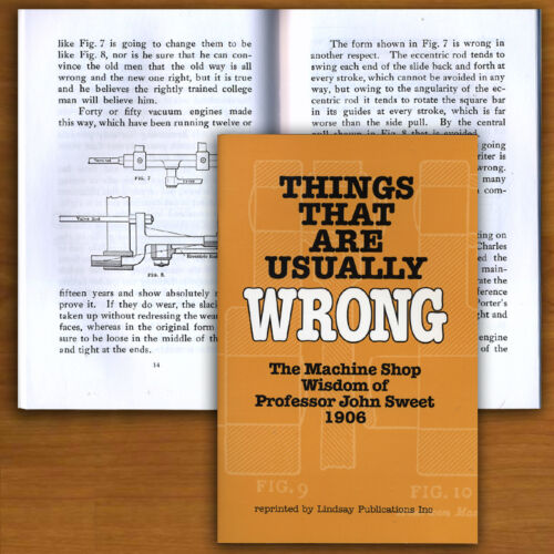 Things That Are Usually Wrong Machine Shop Wisdom 1906 Lindsay book