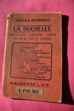 GUIDES DIAMANT LA ROCHELLE - 1914 - Libraie Hachette Paris - A voir !!!