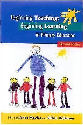 """AS NEW"" Beginning Teaching, Beginning Learning, Moyles, Janet, Book"