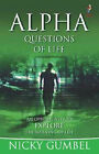 Alpha: Questions of Life by Nicky Gumbel (Paperback, 2003)