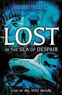 Lost... In the Sea of Despair by Tracey Turner (Paperback, 2014)
