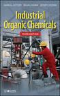 Industrial Organic Chemicals by Bryan G. Reuben, Jeffery S. Plotkin, Harold A. Wittcoff (Hardback, 2013)