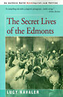 The Secret Lives of the Edmonts by Lucy Kavaler (Paperback / softback, 2001)