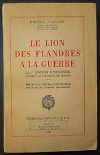 COL VILLATE: Le Lion des Flandres à la guerre - La 2°DI en 1939-1940 / 1946