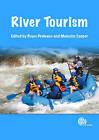 River Tourism by CABI Publishing (Hardback, 2009)