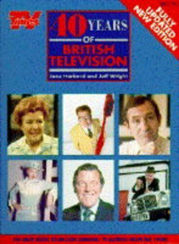 40 Years of British Television By Jane Harbord, Jeff Wright