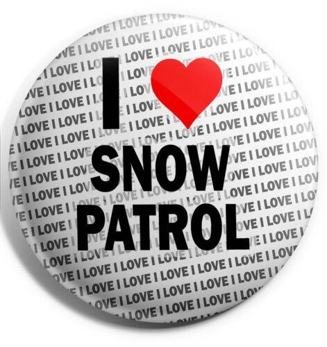 Birthday Stocking Filler I Love Snow Patrol Badge Magnet Back Gift
