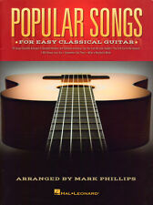 Popular Songs  for easy Classical Guitar Solo - Mark Phillips - 9781480395473