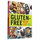 Gluten-Free Wish List: Sweet & Savory Treats You've Missed the Most by Jeanne Sauvage (Hardback, 2015)