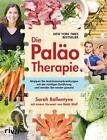 Die Paläo-Therapie von Sarah Ballantyne (2015, Taschenbuch)