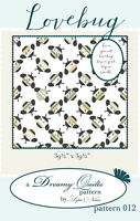 Quilt Pattern ~ LOVEBUG ~ by Lydia Nelson Dreamy Quilts