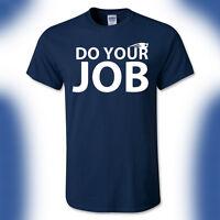 England Patriots Tshirt Do Your Damn Job Bill Belichick Tom Brady Superbowl