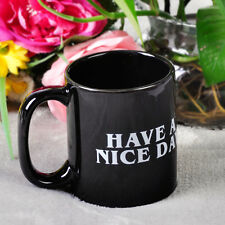 Funny Ceramic Cup Mug Middle Finger Have A Nice Day Coffee Milk Tea Drink Office