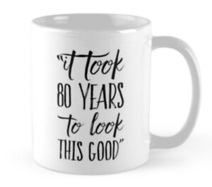 Image Is Loading 80 80th Birthday Small Gift Idea Funny Mug