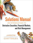 An Introduction to Derivative Securities, Financial Markets, and Risk Management Student Solutions Manual by Robert A Jarrow, Arkadev Chatterjea (Paperback / softback, 2013)