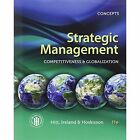 Strategic Management Concepts Competitiveness and Globalization 9781285425184