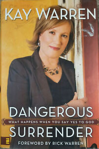 Dangerous-Surrender-by-Kay-Warren-2007-Hardcover