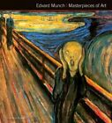 Edvard Munch Masterpieces of Art by Susie Hodge, Candice Russell (Hardback, 2015)
