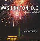 Washington, D.C. Wonder and Light by Mountain Trail Press LLC (Paperback, 2006)